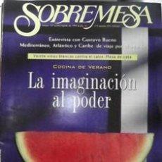 Coleccionismo de Revistas y Periódicos: SOBREMESA 127, JULIO AGOSTO 1995. Lote 44039742