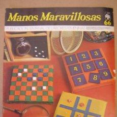 Coleccionismo de Revistas y Periódicos: REVISTA DE LABORES - MANOS MARAVILLOSAS Nº 66. Lote 44111335
