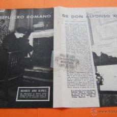 Coleccionismo de Revistas y Periódicos: ARTICULO REVISTA -1958- EL SEPULCRO ROMANO DE ALFONSO XIII - 3 PAG.. Lote 116719023