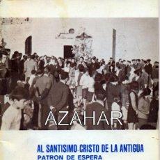 Coleccionismo de Revistas y Periódicos: ESPERA, CADIZ,1968, AL SANTISIMO CRISTO DE LA ANTIGUA, REVISTA,26 PAGINAS, LEER DESCRIPCION. Lote 44444428