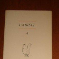 Coleccionismo de Revistas y Periódicos: CAIRELL N° 4. REVISTA DE LITERATURA EN VALENCIANO. MAYO DE 1980. . Lote 44483955