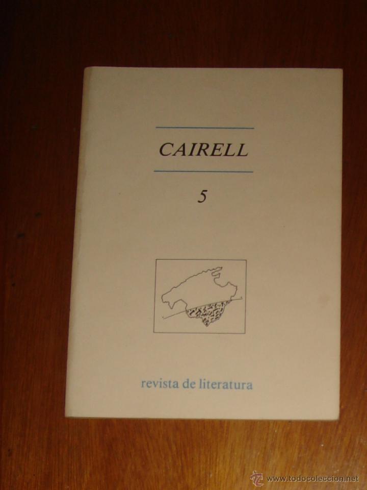 CAIRELL N° 5. REVISTA DE LITERATURA EN VALENCIANO. SEPTIEMBRE DE 1980. (Coleccionismo - Revistas y Periódicos Modernos (a partir de 1.940) - Otros)
