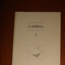Coleccionismo de Revistas y Periódicos: CAIRELL N° 5. REVISTA DE LITERATURA EN VALENCIANO. SEPTIEMBRE DE 1980. . Lote 44484434