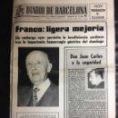 Coleccionismo de Revistas y Periódicos: DIARIO DE BARCELONA, FRANCO LIGERA MEJORIA- REPORTAJE F C BARCELONA, RACING SANTANDER, CRUYF.. 1975 . Lote 44498157