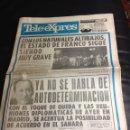 Coleccionismo de Revistas y Periódicos: ANTIGUO PERIODICO TELE EXPRES 1975 - FRANCO MUY GRAVE. AMPLIO REPORTAJE. Y MUCHO MAS... ORIGINAL. Lote 44499185