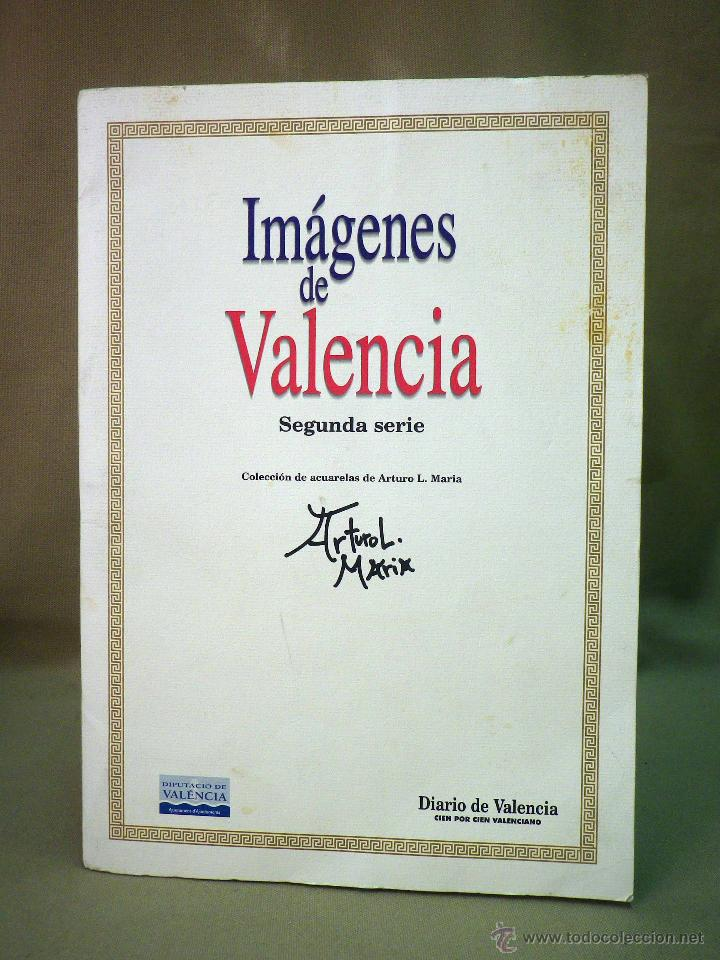 COLECCIONABLE DIARIO DE VALENCIA, 32 ACUARELAS DE ARTURO MARIA, SEGUNDA SERIE (Coleccionismo - Revistas y Periódicos Modernos (a partir de 1.940) - Otros)