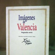 Coleccionismo de Revistas y Periódicos: COLECCIONABLE DIARIO DE VALENCIA, 32 ACUARELAS DE ARTURO MARIA, SEGUNDA SERIE. Lote 44696287