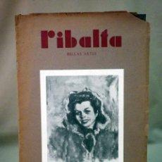 Coleccionismo de Revistas y Periódicos: REVISTA RIBALTA, CIRCULO BELLAS ARTE, Nº 46, OCTUBRE DE 1947, VALENCIA, ORDIÑANA. Lote 44708622