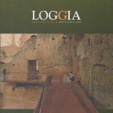 Coleccionismo de Revistas y Periódicos: LOGGIA, ARQUITECTURA & RESTAURACIÓN. AÑO IX. Nº19.. Lote 44731916