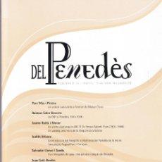 Coleccionismo de Revistas y Periódicos: REVISTA DEL PENEDES - Nº 27 - 28 - 2012 - INSTITUT D'ESTUDIS PENEDENCS - FOTO ADICIONAL. Lote 44737290