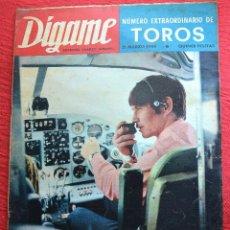 Coleccionismo de Revistas y Periódicos: REVISTA DÍGAME - 1969 - Nº EXTRAORDINARIO DE TOROS - PALOMO LINARES- POSTER DIEGO PUERTA - VER FOTOS. Lote 44747185