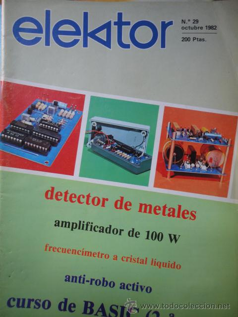 REVISTA ELECTRONICA ELEKTOR NUMERO 29 OCTUBRE 1982 (Coleccionismo - Revistas y Periódicos Modernos (a partir de 1.940) - Otros)
