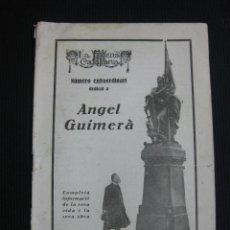 Coleccionismo de Revistas y Periódicos: LA ESCENA CATALANA. Nº 159. NUMERO EXTRAORDINARI DEDICAT A ANGEL GUIMERA.26-7-1924. Lote 44788470