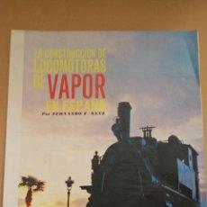 Coleccionismo de Revistas y Periódicos: RENFE -ARTICULO REVISTA ANTIGUA- 7 PAG. MAG. FOTOS FERROCARRIL -CONSTRUCCION LOCOMOTORA A VAPOR 1967. Lote 44920545