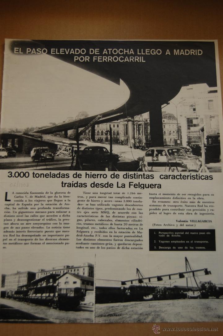 RENFE -ARTICULO REVISTA ANTIGUA - 1 PAG.- PASO ELEVADO MADRID ATOCHA - FERROCARRIL (Coleccionismo - Revistas y Periódicos Modernos (a partir de 1.940) - Otros)