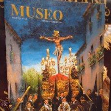Coleccionismo de Revistas y Periódicos: REVISTA SEMANA SANTA - SEVILLA 2005 MUSEO . Lote 44933785