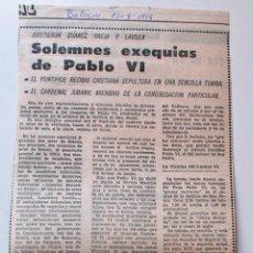 Coleccionismo de Revistas y Periódicos: ARTICULO DE PRENSA ORIGINAL DE 1978, SOLEMNES EXEQUIAS DE PABLO VI. Lote 44972036