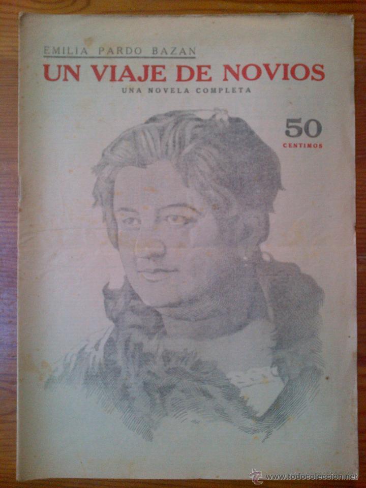 REVISTA LITERARIA, NOVELAS Y CUENTOS. UN VIAJE DE NOVIOS, DE EMILIA PARDO BAZÁN. AÑOS 30 (Coleccionismo - Revistas y Periódicos Antiguos (hasta 1.939))