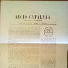 Coleccionismo de Revistas y Periódicos: ACCIO CATALANA PUBLICACIO SETMANAL ANY 1 Nº 2 27.07.1922 26,5 X 34 CM (APROX) 8 PAGINAS. Lote 45130463