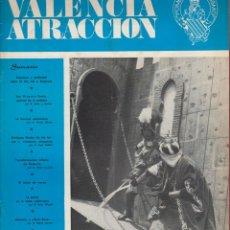 Coleccionismo de Revistas y Periódicos: VALENCIA ATRACCIÓN-Nº423-AÑO XLIV-ABRIL 1970- RESUMEN DE LAS FALLAS DE 1970. Lote 45163811