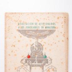 Coleccionismo de Revistas y Periódicos: REVISTA DE ASOCIACION DE AFICIONADOS A LOS FERROCARRILES EN MINIATURA, BARCELONA 1945. Lote 45252730