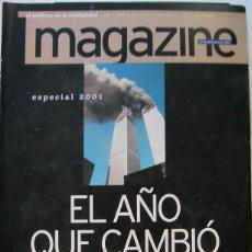 Coleccionismo de Revistas y Periódicos: REVISTA MAGAZINE-EL AÑO QUE CAMBIO EL MUNDO ANALISIS DE LOS ATENTADOS DEL 11 DE SEPTIEMBRE-86 PAGIN. Lote 45416227