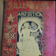 Coleccionismo de Revistas y Periódicos: LA ILUSTRACIÓN ARTÍSTICA, MAGNÍFICA COLECCIÓN DE GRABADOS, TOMO XVIII AÑO 1899, MONTANER Y SIMON BCN. Lote 45624079