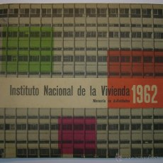 Coleccionismo de Revistas y Periódicos: INSTITUTO NACIONAL DE LA VIVIENDA, MEMORIA DE ACTIVIDADES 1962 + CUADERNILLO DISPOSICIONES LEGALES. Lote 45666939