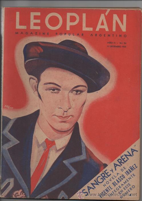 LEOPLAN # 24 VICENTE BLASCO IBAÑEZ SANGRE Y ARENA, CLARK GABLE 1935 EXCELENTE 194 P 200 # A LA VENTA segunda mano