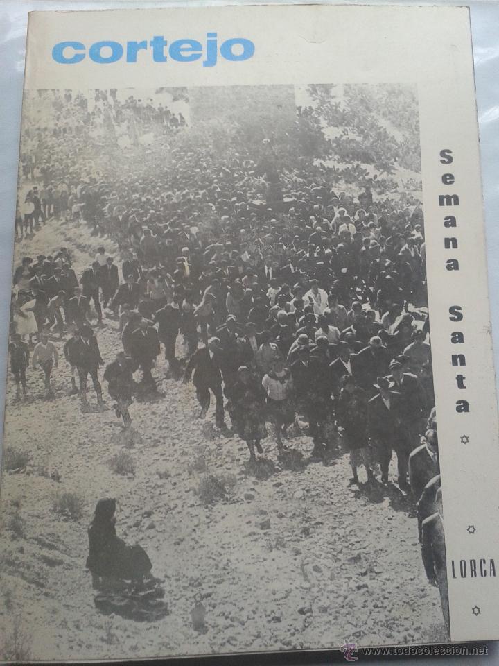 REVISTA SEMANA SANTA LORCA. CORTEJO.AÑO 1975. (Coleccionismo - Revistas y Periódicos Modernos (a partir de 1.940) - Otros)