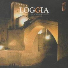 Coleccionismo de Revistas y Periódicos: LOGGIA. ARQUITECTURA & RESTAURACIÓN. AÑO VIII. Nº 18.. Lote 45916077