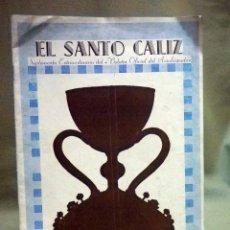 Coleccionismo de Revistas y Periódicos: EL SANTO CALIZ, SUPLEMENTO DEL BOLETIN OFICIAL DEL ARZOBISPADO, 1949, 16 PAGINAS. Lote 45947572
