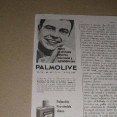 Coleccionismo de Revistas y Periódicos: ANUNCIO PUBLICIDAD PALMOLIVE PRE-ELECTRIC SHAVE (1964). Lote 45997912
