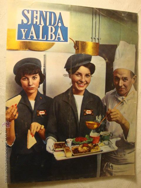REVISTA SENDA Y ALBA Nº 215 1961 AZAFATAS AVION TWA LA50 (Coleccionismo - Revistas y Periódicos Modernos (a partir de 1.940) - Otros)