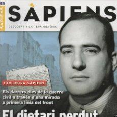Coleccionismo de Revistas y Periódicos: REVISTA SÀPIENS Nº 85, NOVEMBRE 2009. EL DIETARI PERDUT DE TARRADELLAS.. Lote 46223868