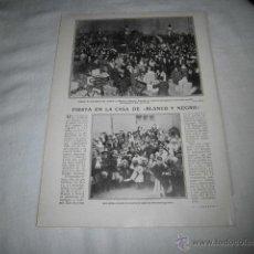 Coleccionismo de Revistas y Periódicos: FIESTA EN LA CASA DE BLANCO Y NEGRO/EL REY EN MELILLA HOJA REVISTA BLANCO Y NEGRO 1911. Lote 46633824