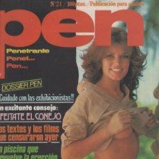 Coleccionismo de Revistas y Periódicos: REVISTA PEN # 21 / 1979 ~ CAROL NEEDHAM ~ JANE BIRKIN ~ BARBARA MOOSE ~ CHICAS DE SAINT TROPEZ. Lote 46634410