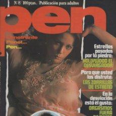 Coleccionismo de Revistas y Periódicos: REVISTA PEN # 8 / 1978 ~ MARIA SCHNEIDER ~ JANE BIRKIN ~ URSULA ANDRESS ~ IRA DE FURSTENBERG. Lote 46635824