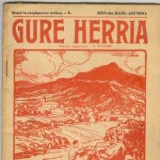 Coleccionismo de Revistas y Periódicos: GURE HERRIA.6- AÑO 1955 REVISTA TRADICIONES DEL PAIS VASCO. EN EUSKERA Y FRANCES.. Lote 46745562