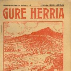 Coleccionismo de Revistas y Periódicos: GURE HERRIA 6- AÑO 1956 REVISTA TRADICIONES DEL PAIS VASCO. EN EUSKERA Y FRANCES.. Lote 46745716