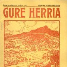 Coleccionismo de Revistas y Periódicos: GURE HERRIA 6 - AÑO 1954 REVISTA TRADICIONES DEL PAIS VASCO. EN EUSKERA Y FRANCES.. Lote 46745730