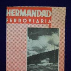 Coleccionismo de Revistas y Periódicos: REVISTA HERMANDAD FERROVIARIA Nº221. ENERO 1964. MUY BIEN CONSERVADA. FERROCARRIL / TREN. Lote 46873255