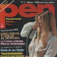 Coleccionismo de Revistas y Periódicos: REVISTA PEN # 38 / 1980 ~ MARIA SCHNEIDER. Lote 46959344