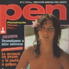 Coleccionismo de Revistas y Periódicos: REVISTA PEN # 52 / 1981 ~ KAREN RICHARDSON~GABRIELLA BRUM~BARBARA MOOSE~EL MOLINO~AMANDA SUE ADEY. Lote 46961159