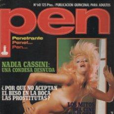 Coleccionismo de Revistas y Periódicos: REVISTA PEN # 60 / 1982 ~ NADIA CASSINI ~ SADISMO. Lote 46962472