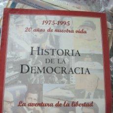 Coleccionismo de Revistas y Periódicos: REVISTA HISTORIA DE LA DEMOCRACIA 1975-1995 PUBLICADA POR EL PERIODICO EL MUNDO. Lote 47018886