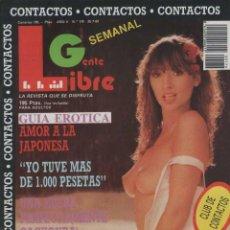 Coleccionismo de Revistas y Periódicos: GENTE LIBRE # 176 / 1989 ~ HELEN FERGUSON ~ CAROL NEEDHAM. Lote 47092625