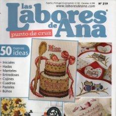 Coleccionismo de Revistas y Periódicos: LAS LABORES DE ANA PUNTO DE CRUZ N. 219 (NUEVA). Lote 179021275
