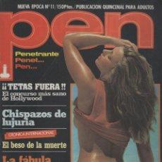 Coleccionismo de Revistas y Periódicos: REVISTA PEN # 11 / 1983 ~ GINA CHARLES ~ SADOMASOQUISMO ~ ROSANA NIETO ~ NICKI BRAVO ~ AIDA VALLE. Lote 47136237