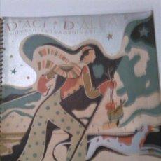 Coleccionismo de Revistas y Periódicos: D' ACI I D' ALLA. HIVERN 1933. 33X28CM. NUM. EXTRAORDINARI. Lote 47141496